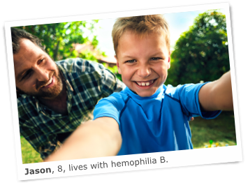 Jason, who lives with hemophilia B, plays with his dad